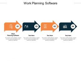 Work Planning Software Ppt Powerpoint Presentation Icon Slideshow Cpb