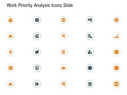 Work Priority Analysis Icons Slide Ppt Powerpoint Presentation Gallery Background