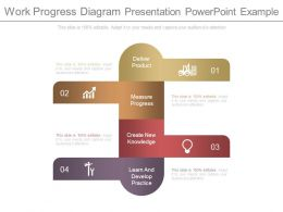 Work Progress Diagram Presentation Powerpoint Example