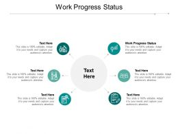 Work Progress Status Ppt Powerpoint Presentation Ideas Files Cpb