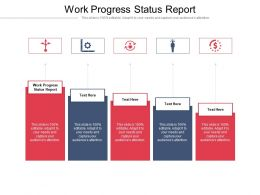 Work Progress Status Report Ppt Powerpoint Presentation Gallery Sample Cpb