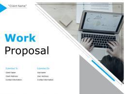 Work Proposal Powerpoint Presentation Slides