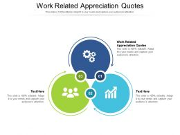 Work Related Appreciation Quotes Ppt Powerpoint Presentation Files Cpb