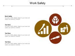 Work Safety Ppt Powerpoint Presentation Layouts Deck Cpb