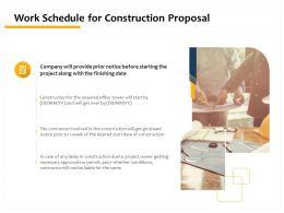 Work Schedule For Construction Proposal Ppt Powerpoint Presentation Samples
