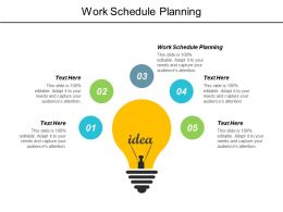 Work Schedule Planning Ppt Powerpoint Presentation Portfolio Themes Cpb
