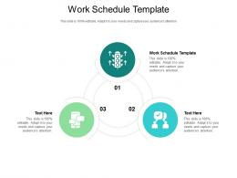Work Schedule Template Ppt Powerpoint Presentation Infographic Template Mockup Cpb