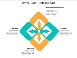 Work Skills Professionals Ppt Powerpoint Presentation Model Slide Portrait Cpb