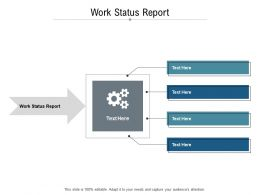 Work Status Report Ppt Powerpoint Presentation Icon Master Slide Cpb