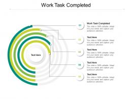 Work Task Completed Ppt Powerpoint Presentation Model Icon Cpb