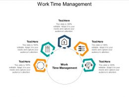 Work Time Management Ppt Powerpoint Presentation Gallery Clipart Images Cpb