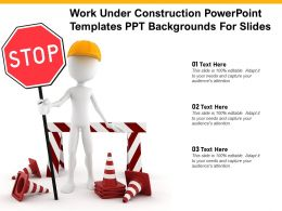Work Under Construction Powerpoint Templates Ppt Backgrounds For Slides