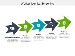 Worker Identity Screening Ppt Powerpoint Presentation Summary Example Introduction Cpb