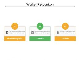 Worker Recognition Ppt Powerpoint Presentation Infographics Templates Cpb