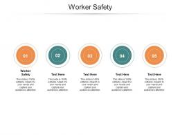 Worker Safety Ppt Powerpoint Presentation Show Design Templates Cpb