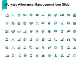 Workers Allowance Management Icon Slide Growth Management C782 Ppt Powerpoint Presentation Visual Aids Gallery