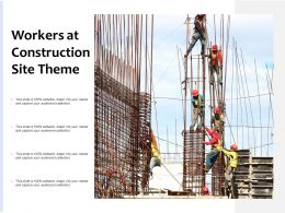 Workers At Construction Site Theme