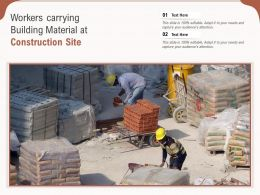 Workers Carrying Building Material At Construction Site