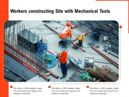 Workers Constructing Site With Mechanical Tools