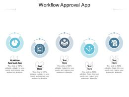 Workflow Approval App Ppt Powerpoint Presentation Summary Graphic Images Cpb