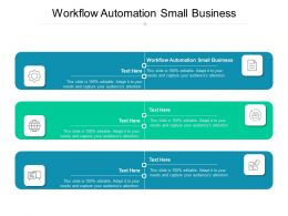 Workflow Automation Small Business Ppt Powerpoint Presentation Show Grid Cpb