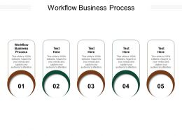 Workflow Business Process Ppt Powerpoint Presentation Show Background Designs Cpb