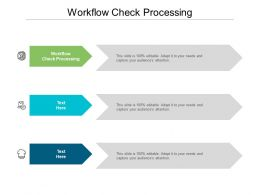 Workflow Check Processing Ppt Powerpoint Presentation Infographic Template Slides Cpb