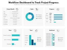 Workflow Dashboard To Track Project Progress