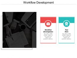 Workflow Development Ppt Powerpoint Presentation Icon Designs Download Cpb