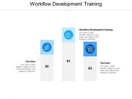 Workflow Development Training Ppt Powerpoint Presentation Pictures Grid Cpb