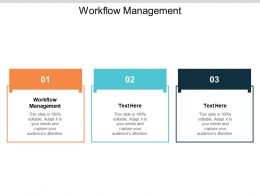 Workflow Management Ppt Powerpoint Presentation Infographics Grid Cpb