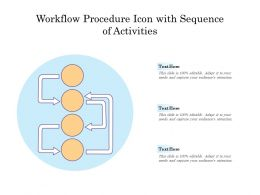 Workflow Procedure Icon With Sequence Of Activities