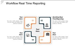 Workflow Real Time Reporting Ppt Powerpoint Presentation Model Clipart Images Cpb