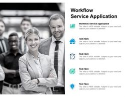 Workflow Service Application Ppt Powerpoint Presentation Portfolio Backgrounds Cpb