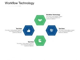 Workflow Technology Ppt Powerpoint Presentation Pictures Files Cpb