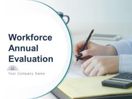 Workforce Annual Evaluation Powerpoint Presentation Slides