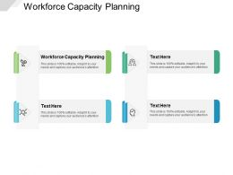 Workforce Capacity Planning Ppt Powerpoint Presentation Icon Background Designs Cpb