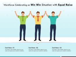 Workforce Celebrating On Win Win Situation With Equal Raise