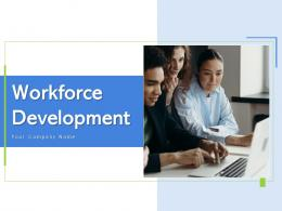 Workforce Development Organization Communication Recruitment Workforce Improvement