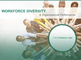 Workforce Diversity And Organizational Performance Powerpoint Presentation Slides