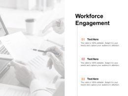 Workforce Engagement Ppt Powerpoint Presentation Inspiration Layout Ideas Cpb