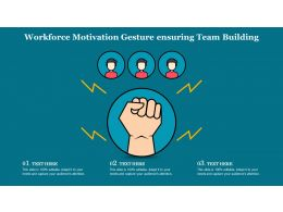 Workforce Motivation Gesture Ensuring Team Building
