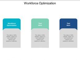 Workforce Optimization Ppt Powerpoint Presentation Icon Background Cpb