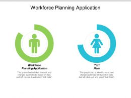Workforce Planning Application Ppt Powerpoint Presentation Gallery Show Cpb
