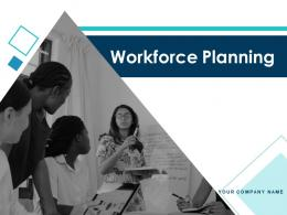 Workforce Planning Powerpoint Presentation Slides