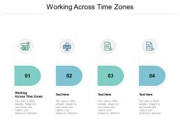 Working Across Time Zones Ppt Powerpoint Presentation Pictures Designs Download Cpb