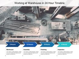 Working At Warehouse In 24 Hour Timeline
