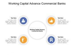Working Capital Advance Commercial Banks Ppt Powerpoint Presentation Model Graphics Tutorials Cpb