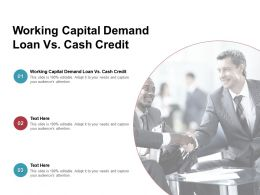 Working Capital Demand Loan Vs Cash Credit Ppt Powerpoint Presentation Gallery Graphic Cpb