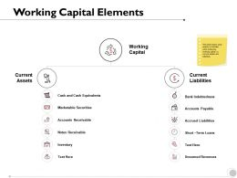 Working Capital Elements Marketable Securities Notes Ppt Powerpoint Presentation Deck
